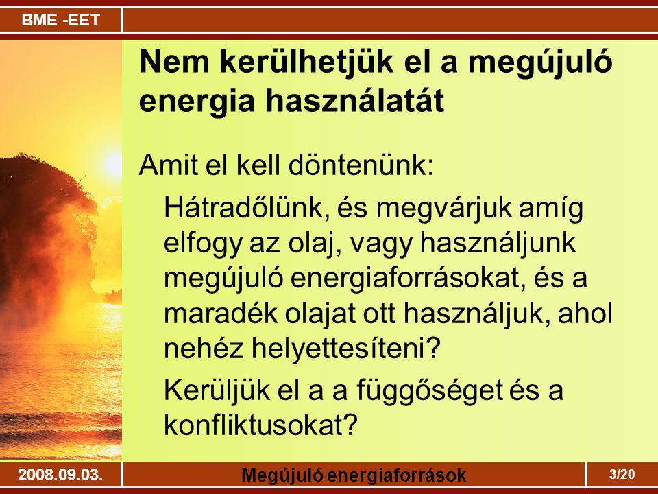 Nem kerülhetjük el a megújuló energia használatát