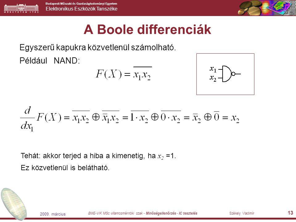 A Boole differenciák Egyszerű kapukra közvetlenül számolható.