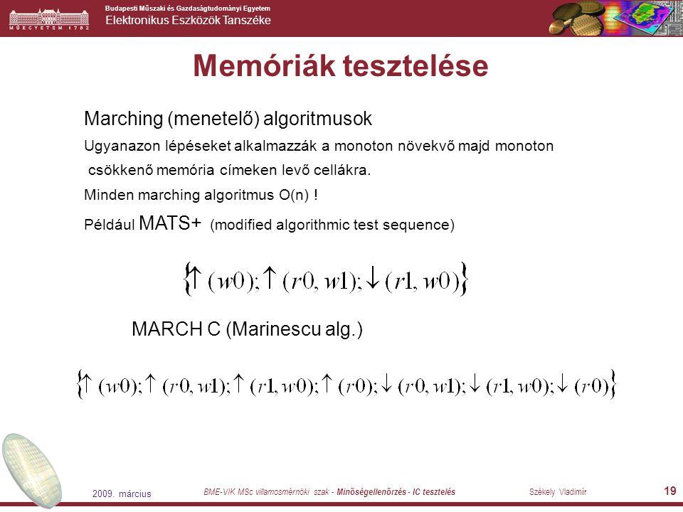 Memóriák tesztelése Marching (menetelő) algoritmusok