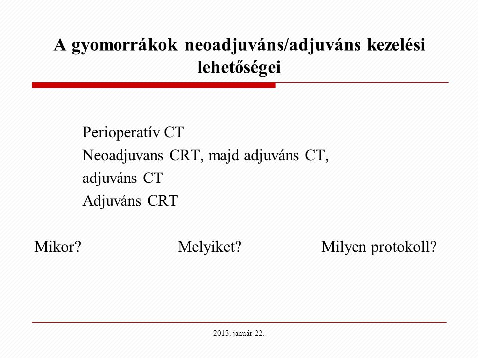 A gyomorrákok neoadjuváns/adjuváns kezelési lehetőségei