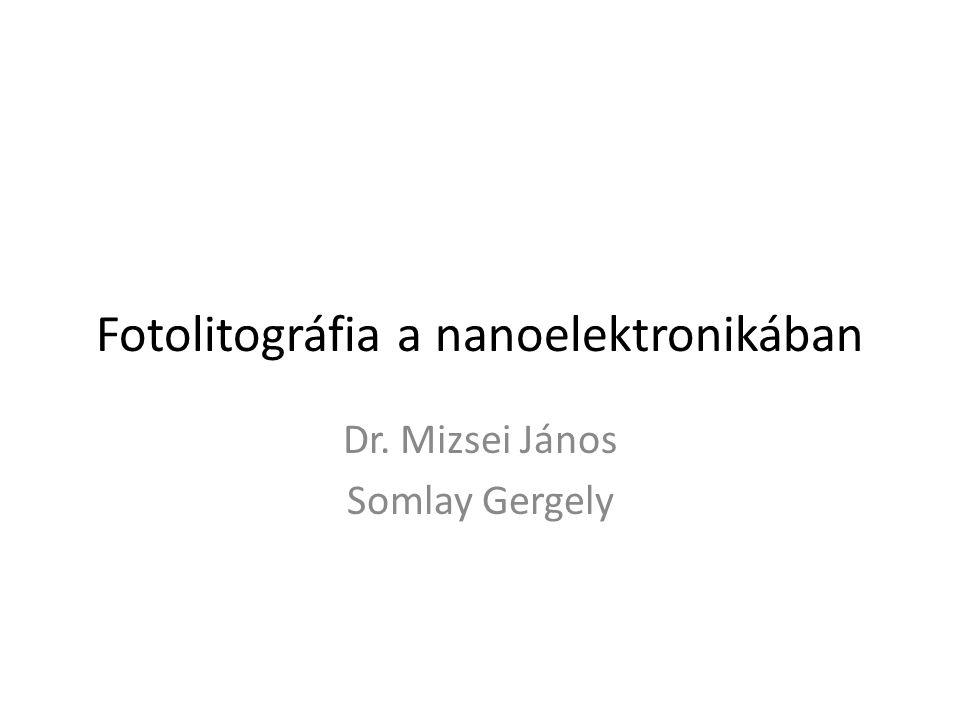 Fotolitográfia a nanoelektronikában