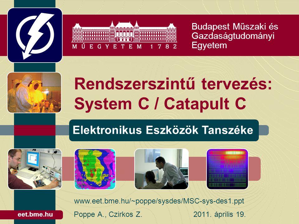 Rendszerszintű tervezés: System C / Catapult C