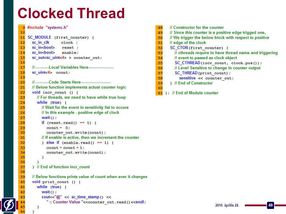 Clocked Thread Rendszerszintű tervezés - SystemC / Catapult C