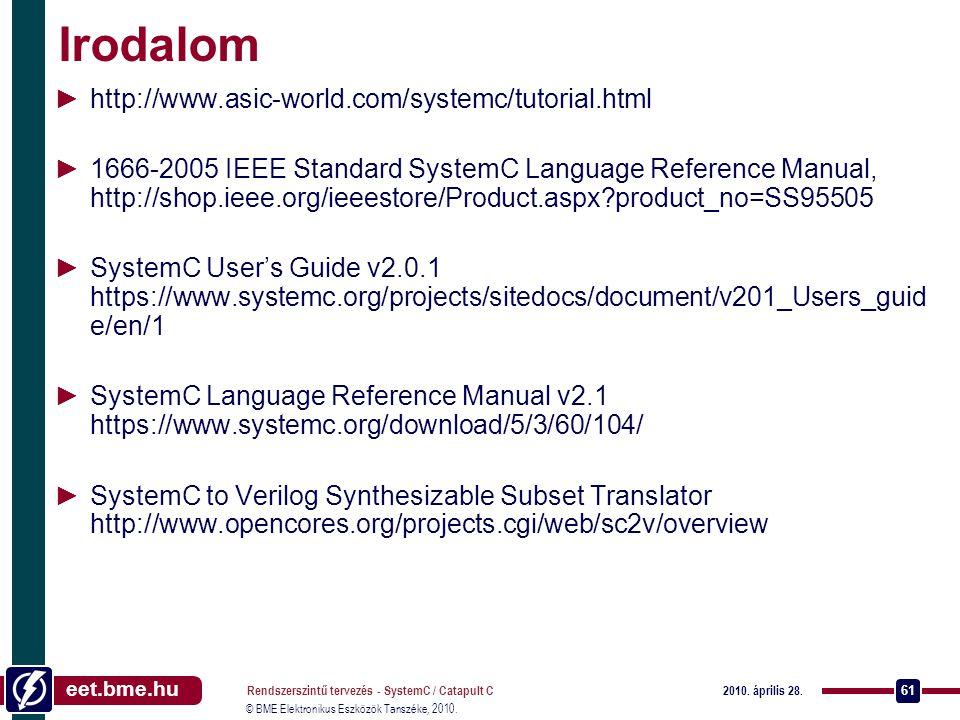 Irodalom http://www.asic-world.com/systemc/tutorial.html