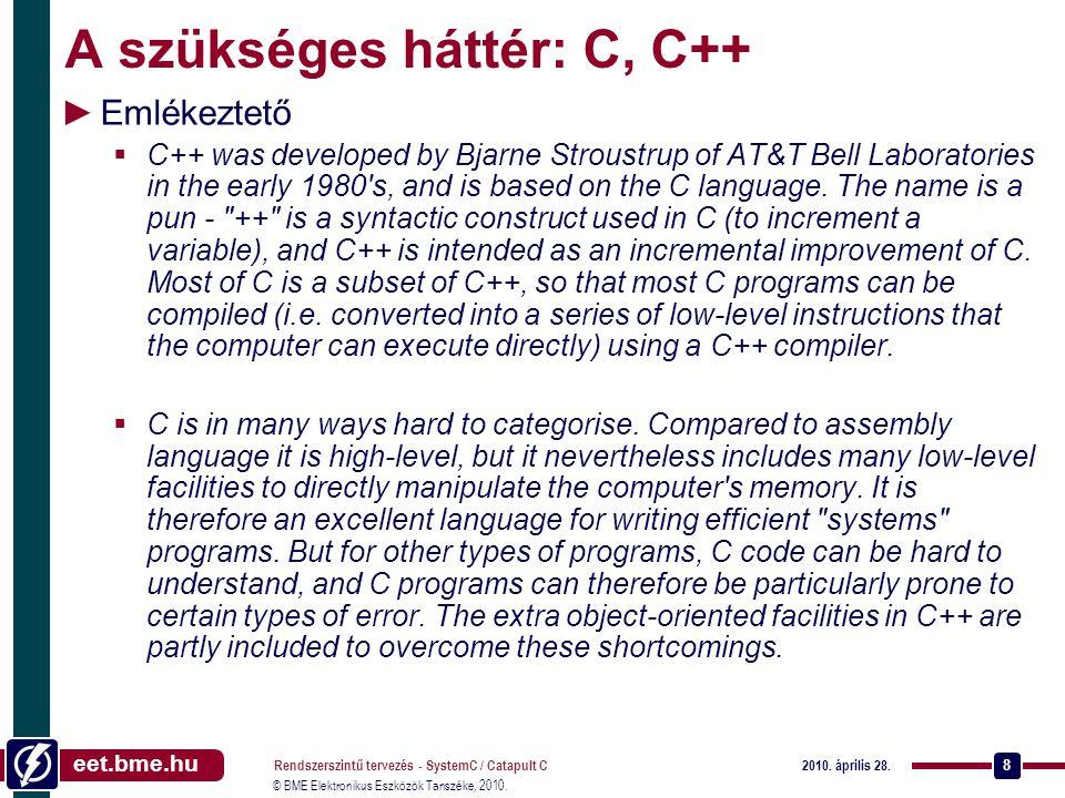 A szükséges háttér: C, C++