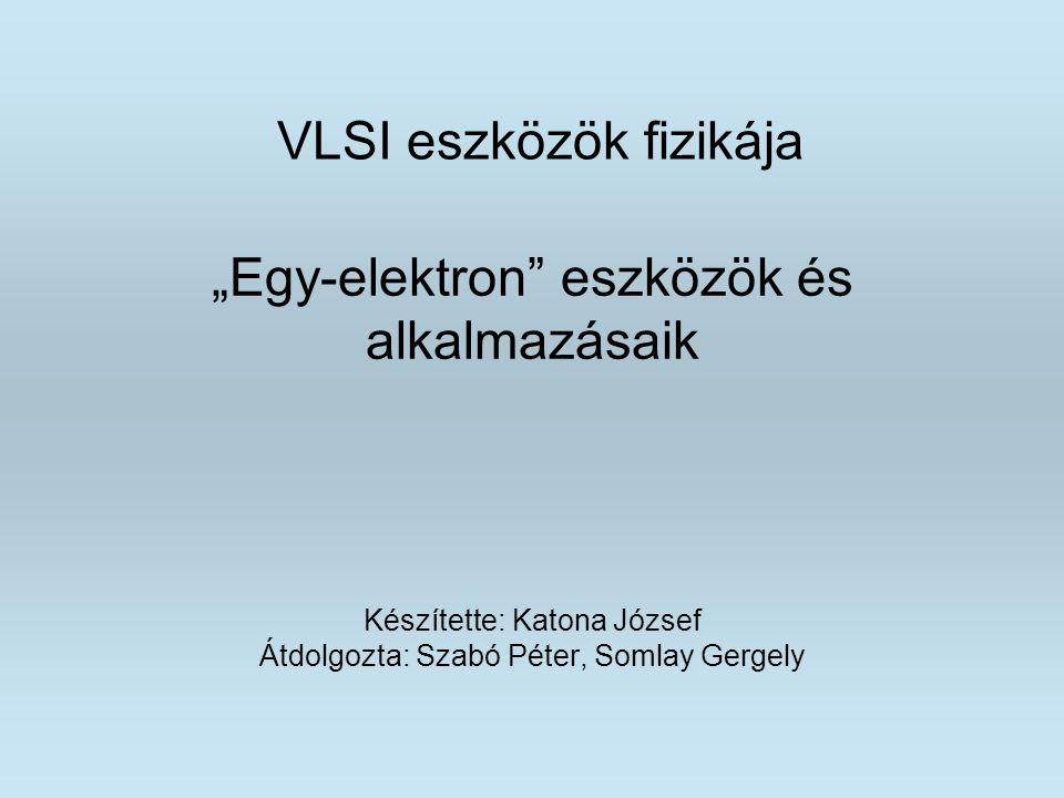 """""""Egy-elektron eszközök és alkalmazásaik"""