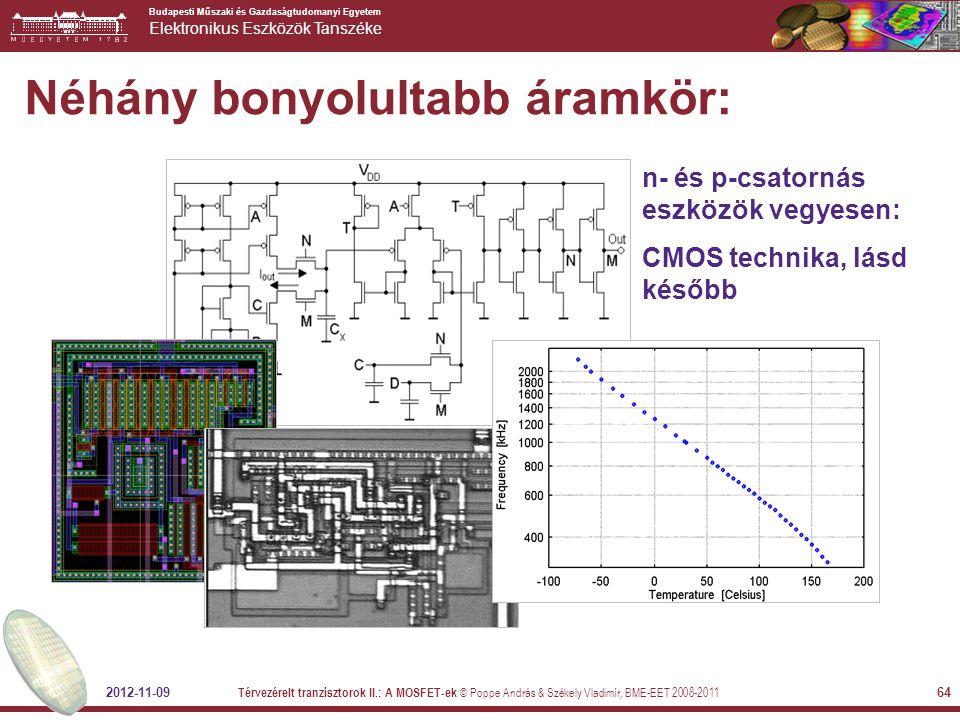 Néhány bonyolultabb áramkör: