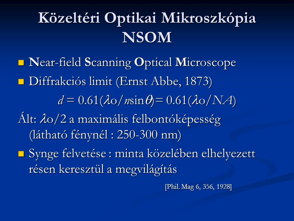 Közeltéri Optikai Mikroszkópia NSOM