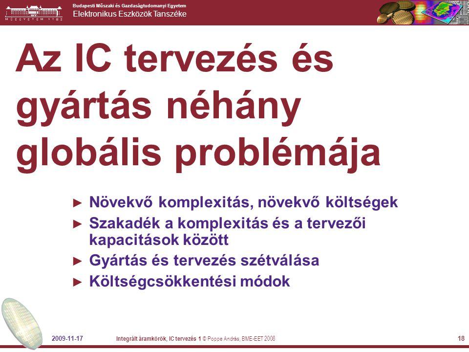 Az IC tervezés és gyártás néhány globális problémája