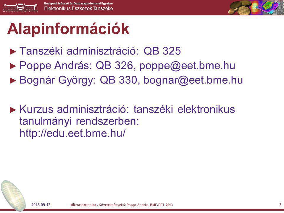 Alapinformációk Tanszéki adminisztráció: QB 325