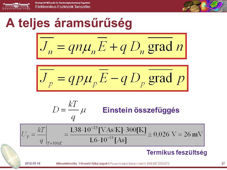 A teljes áramsűrűség Einstein összefüggés Termikus feszültség