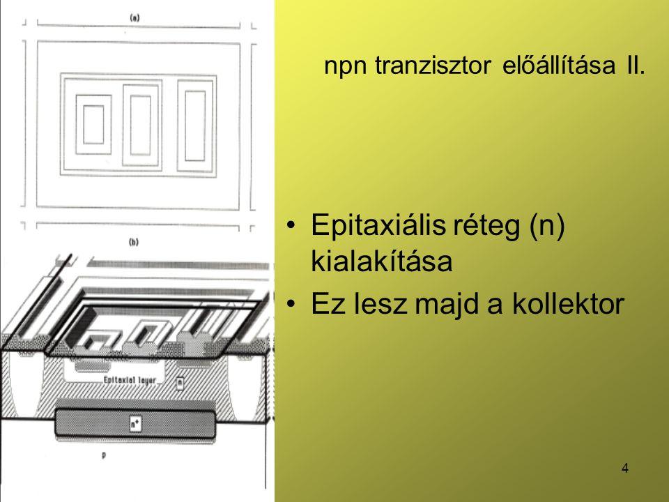 npn tranzisztor előállítása II.