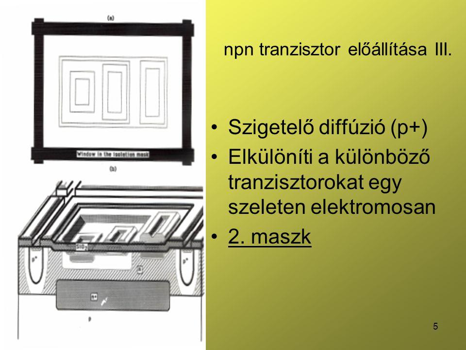 npn tranzisztor előállítása III.
