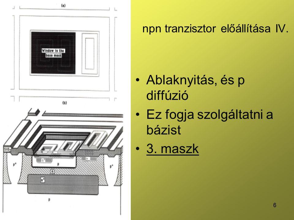 npn tranzisztor előállítása IV.