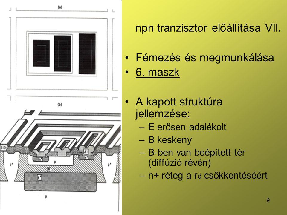 npn tranzisztor előállítása VII.