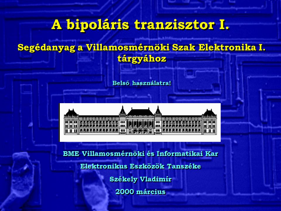 A bipoláris tranzisztor I.