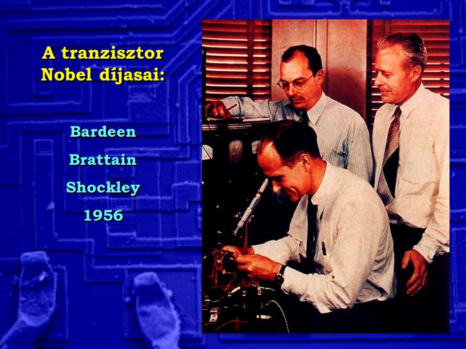A tranzisztor Nobel díjasai:
