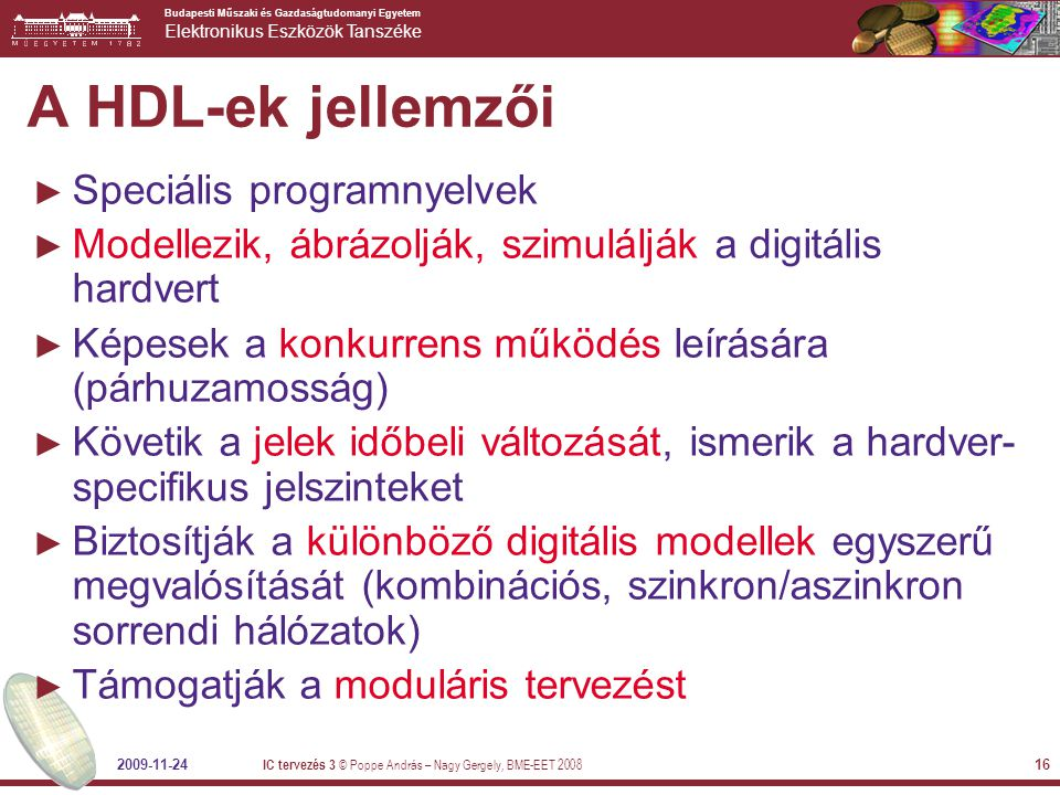 A HDL-ek jellemzői Speciális programnyelvek