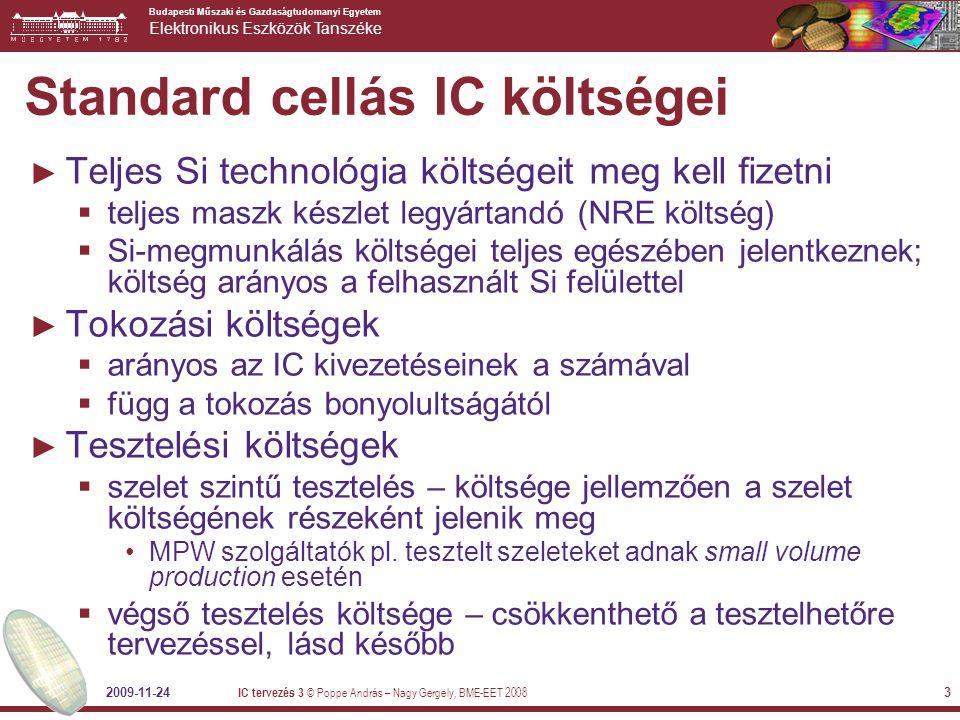 Standard cellás IC költségei