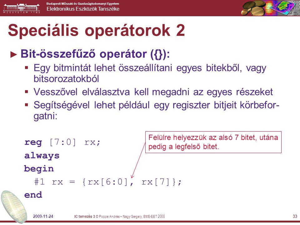 Speciális operátorok 2 Bit-összefűző operátor ({}):