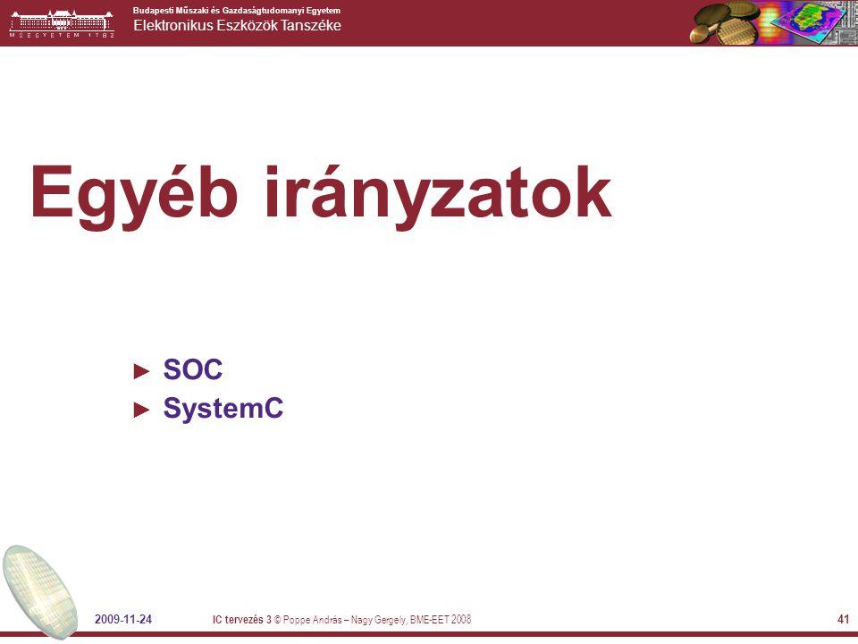 Egyéb irányzatok SOC SystemC 2009-11-24