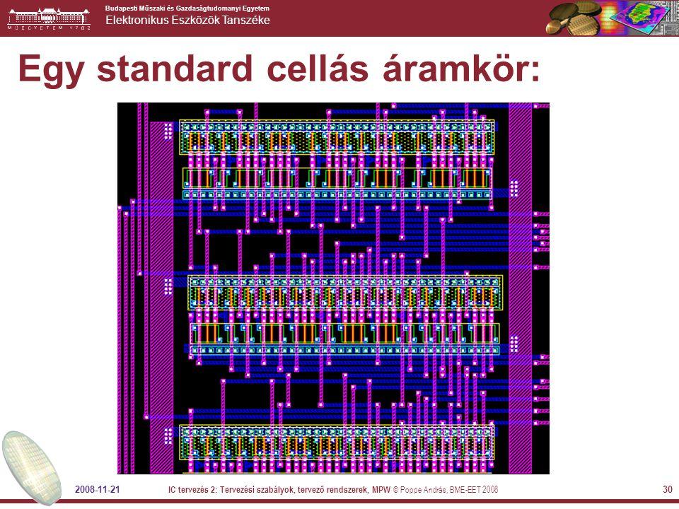 Egy standard cellás áramkör: