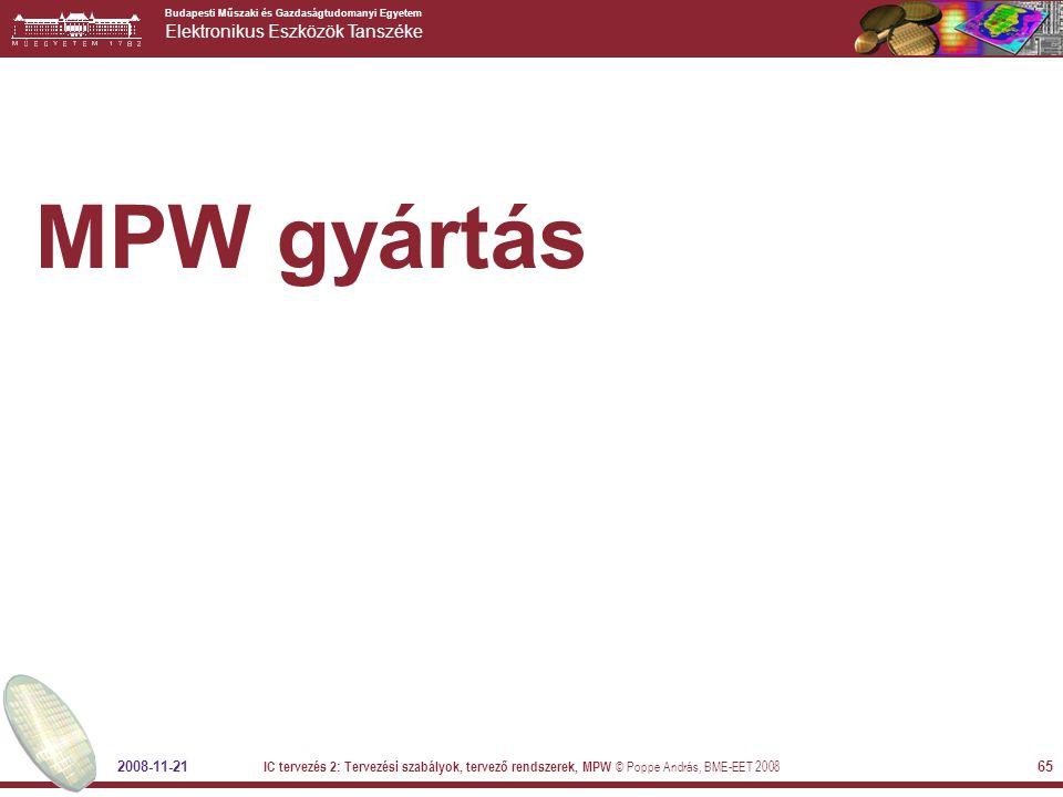 MPW gyártás 2008-11-21.