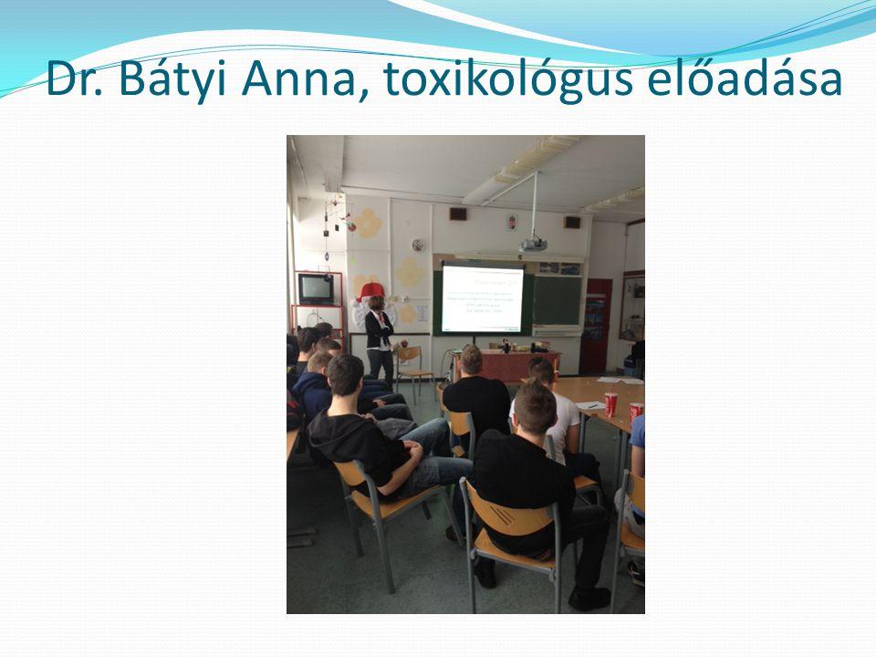 Dr. Bátyi Anna, toxikológus előadása