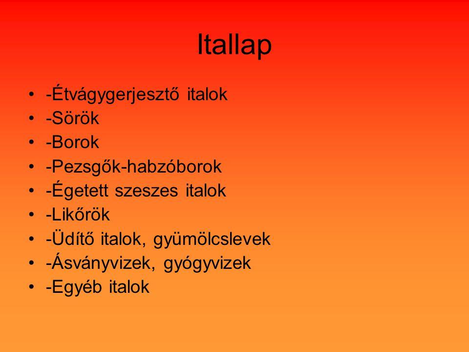 Itallap -Étvágygerjesztő italok -Sörök -Borok -Pezsgők-habzóborok