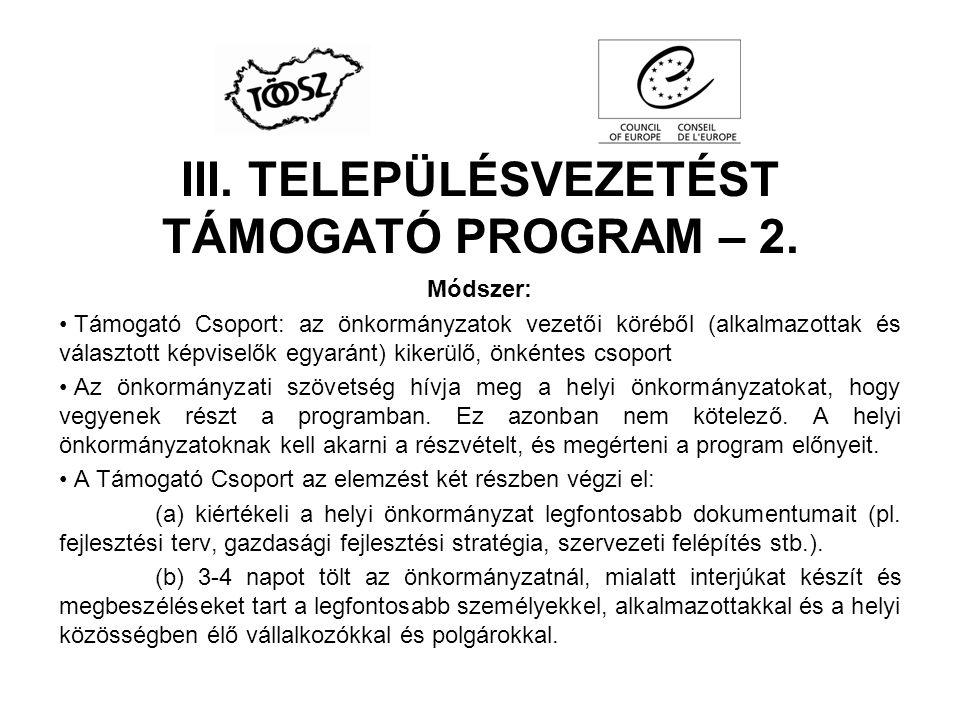 III. TELEPÜLÉSVEZETÉST TÁMOGATÓ PROGRAM – 2.