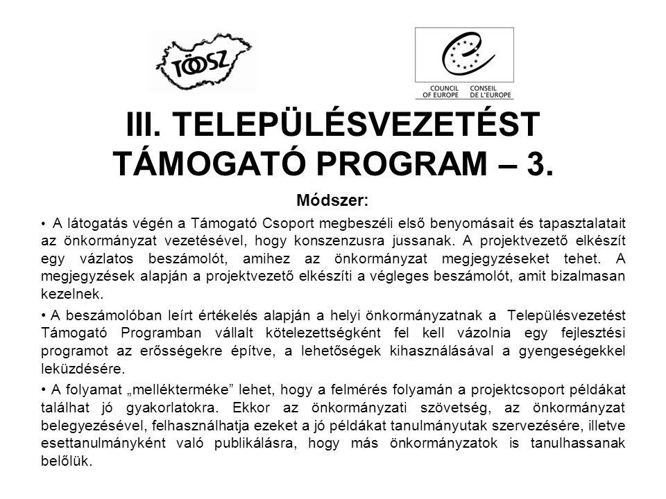 III. TELEPÜLÉSVEZETÉST TÁMOGATÓ PROGRAM – 3.