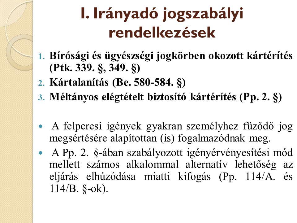I. Irányadó jogszabályi rendelkezések
