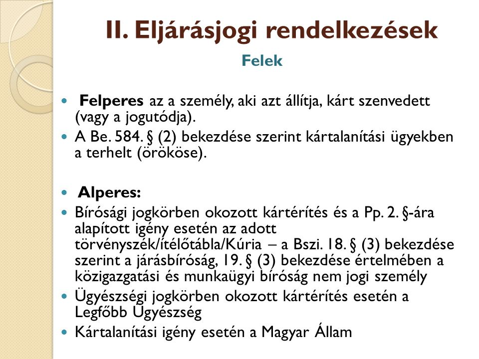 II. Eljárásjogi rendelkezések