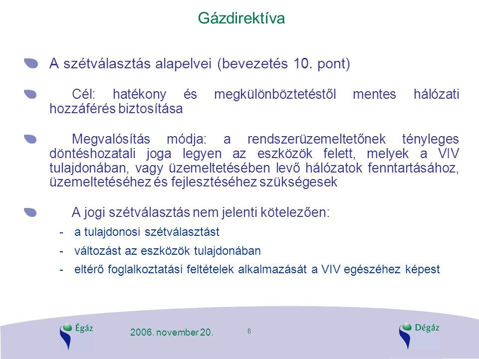 Gázdirektíva A szétválasztás alapelvei (bevezetés 10. pont)