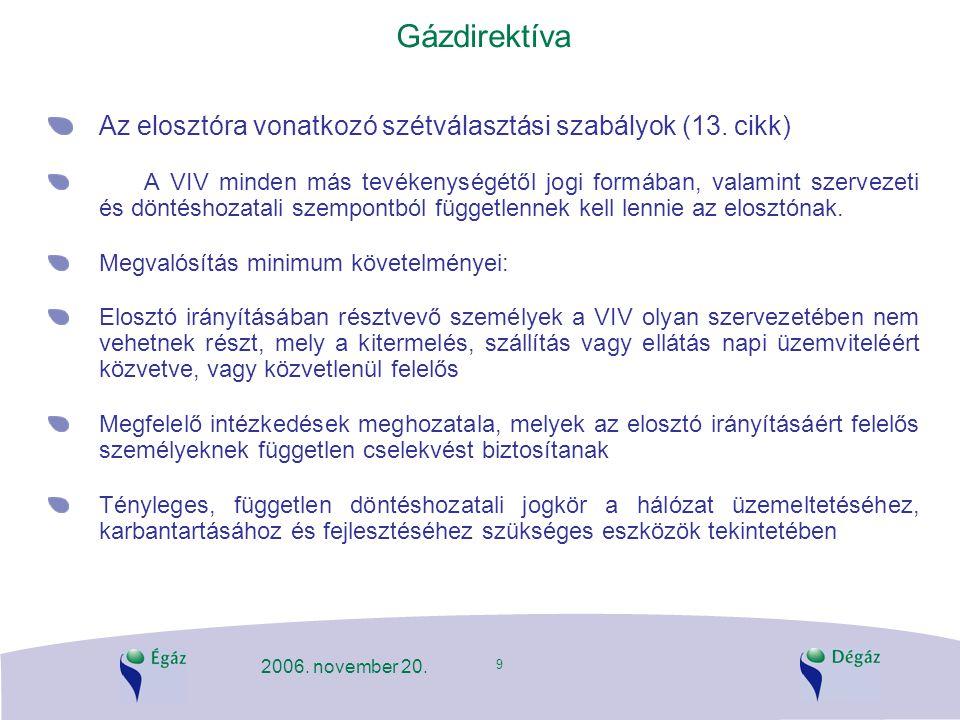 Gázdirektíva Az elosztóra vonatkozó szétválasztási szabályok (13. cikk)