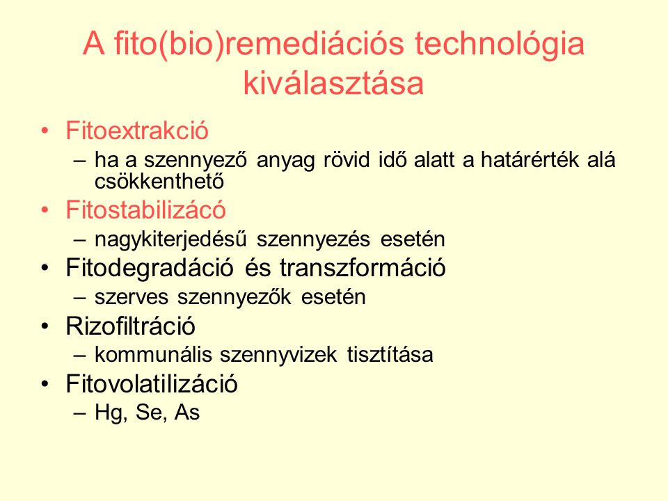 A fito(bio)remediációs technológia kiválasztása