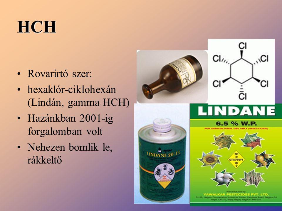HCH Rovarirtó szer: hexaklór-ciklohexán (Lindán, gamma HCH)
