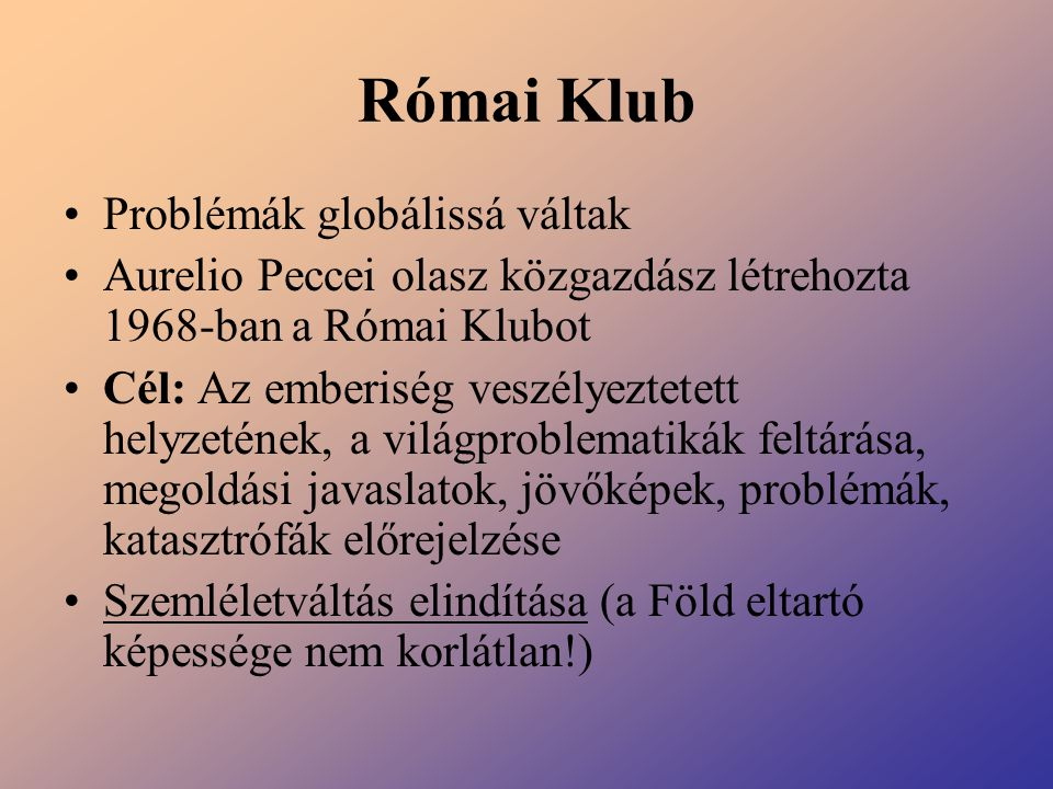 Római Klub Problémák globálissá váltak