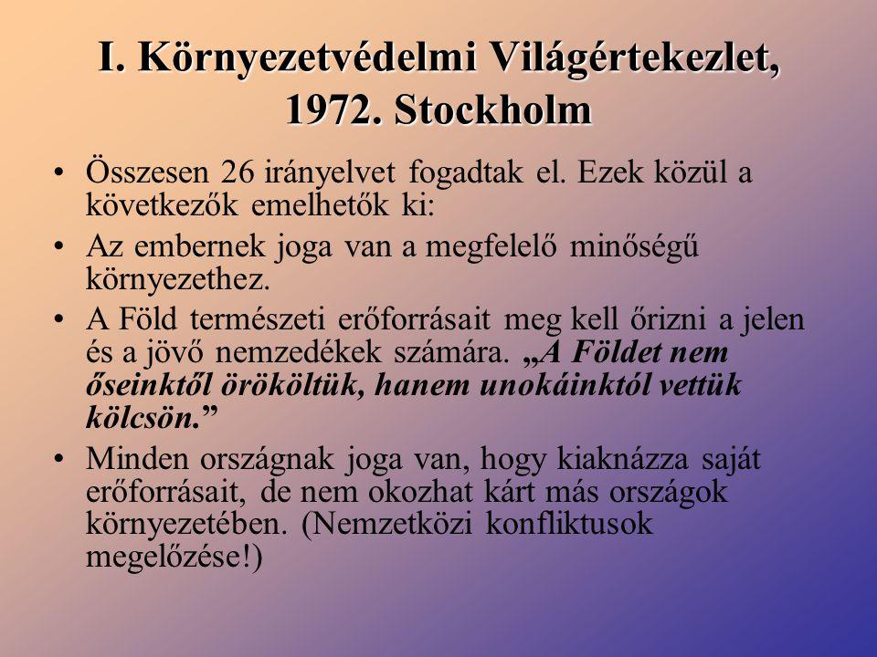 I. Környezetvédelmi Világértekezlet, 1972. Stockholm