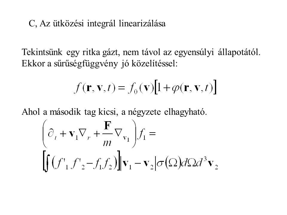 C, Az ütközési integrál linearizálása