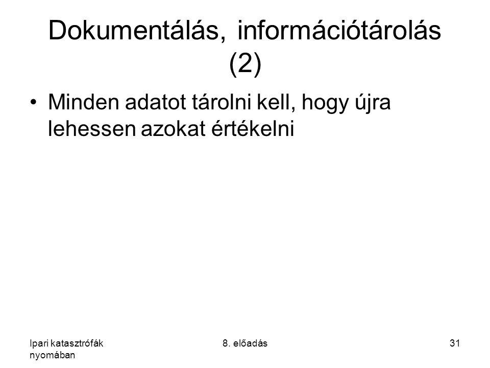 Dokumentálás, információtárolás (2)