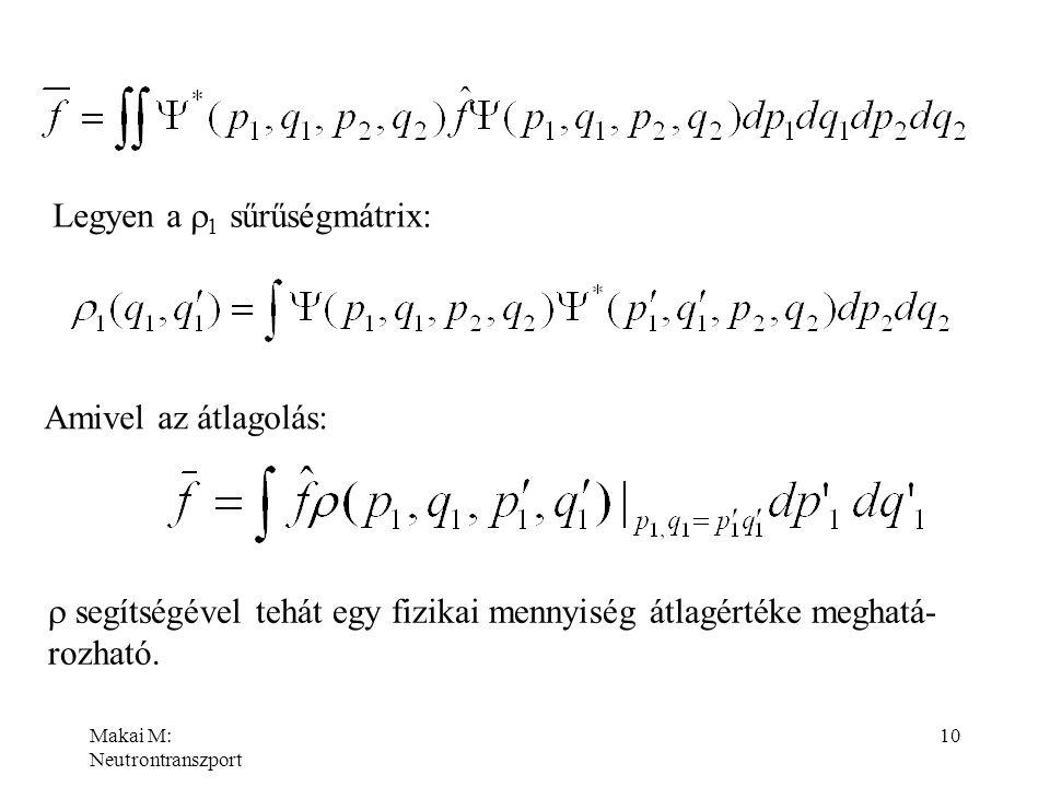 Legyen a r1 sűrűségmátrix:
