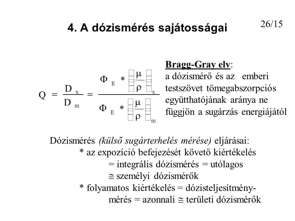 4. A dózismérés sajátosságai