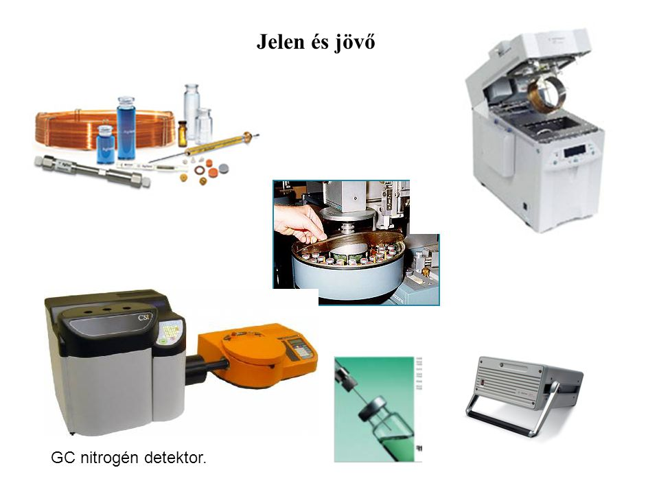 Jelen és jövő GC nitrogén detektor.