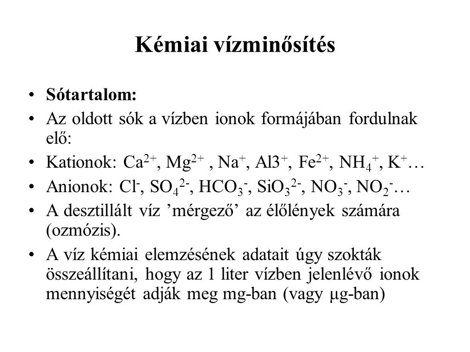 Kémiai vízminősítés Sótartalom: