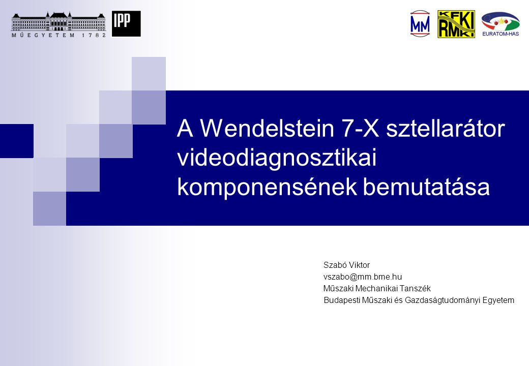 A Wendelstein 7-X sztellarátor videodiagnosztikai komponensének bemutatása