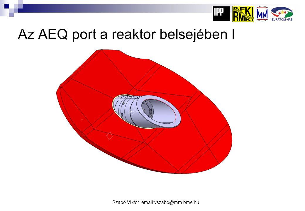 Az AEQ port a reaktor belsejében I