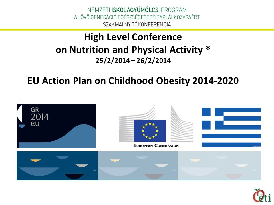 High Level Conference on Nutrition and Physical Activity