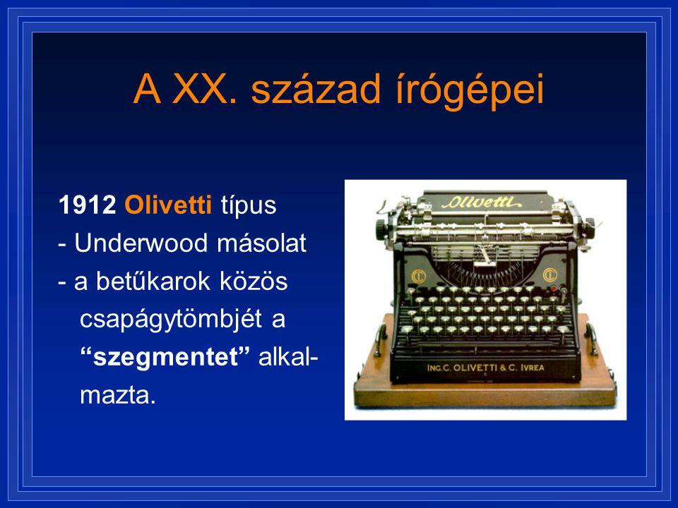 A XX. század írógépei 1912 Olivetti típus - Underwood másolat