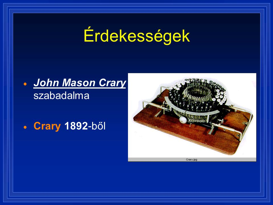 Érdekességek John Mason Crary szabadalma Crary 1892-ből